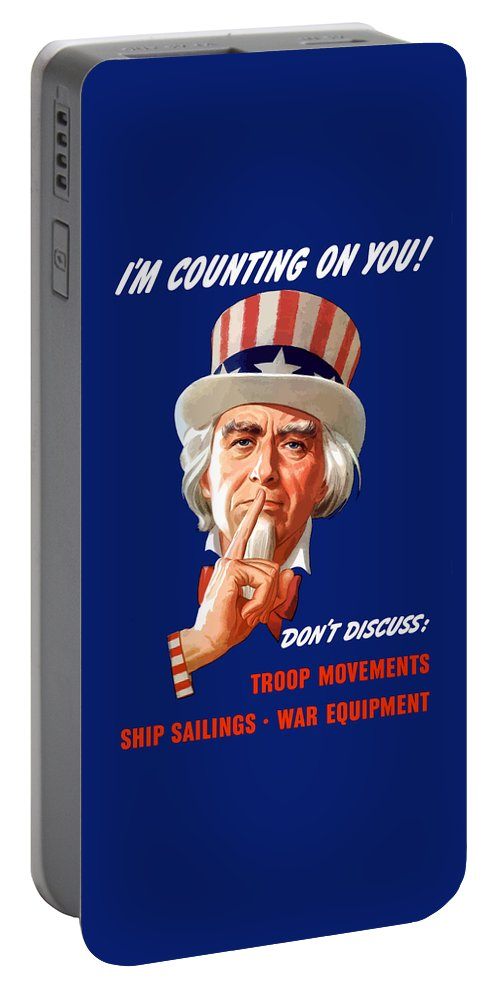 Uncle Sam Portable Battery Charger featuring the painting Uncle Sam - I'm Counting On You by War Is Hell Store