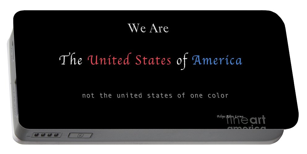 Patriotic Portable Battery Charger featuring the photograph We Are the United States of America by Felipe Adan Lerma