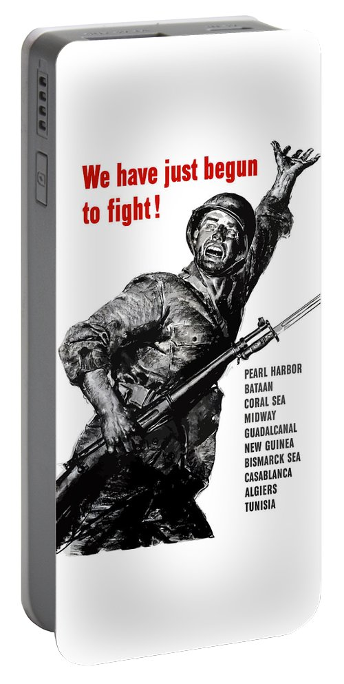 War Propaganda Portable Battery Charger featuring the painting We Have Just Begun To Fight -- Ww2 by War Is Hell Store