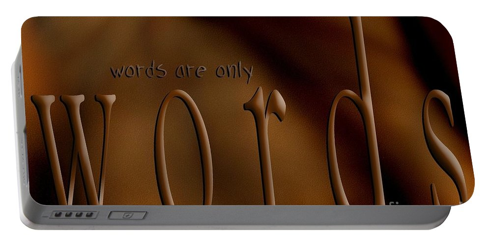 Implication Portable Battery Charger featuring the digital art Words Are Only Words 3 by Vicki Ferrari