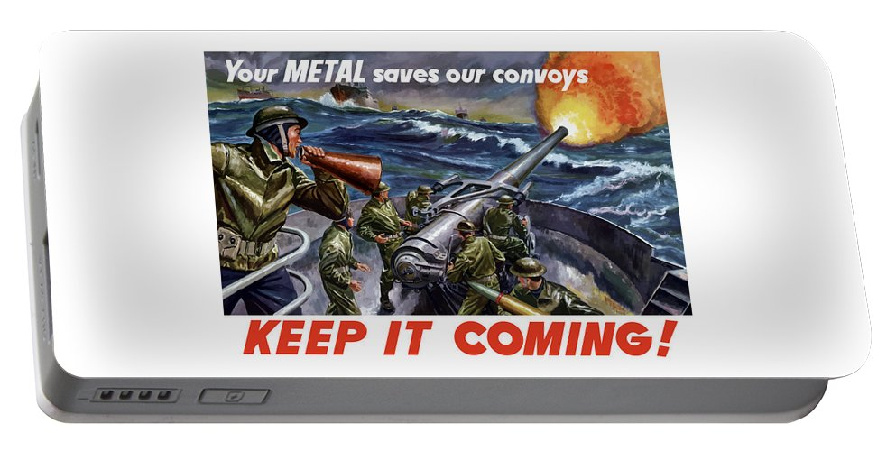 Wwii Portable Battery Charger featuring the painting Your Metal Saves Our Convoys by War Is Hell Store