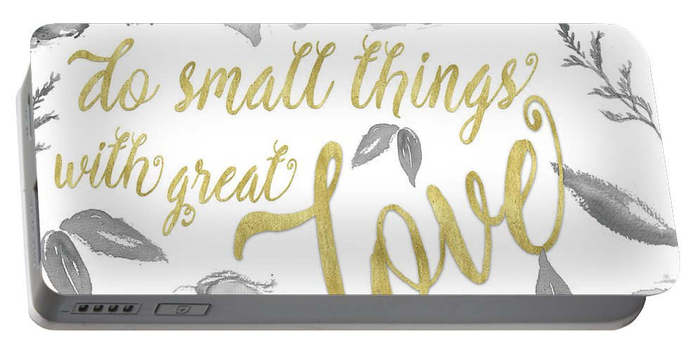 Floral Portable Battery Charger featuring the mixed media Do Small Things With Great Love Floral by Elizabeth Medley