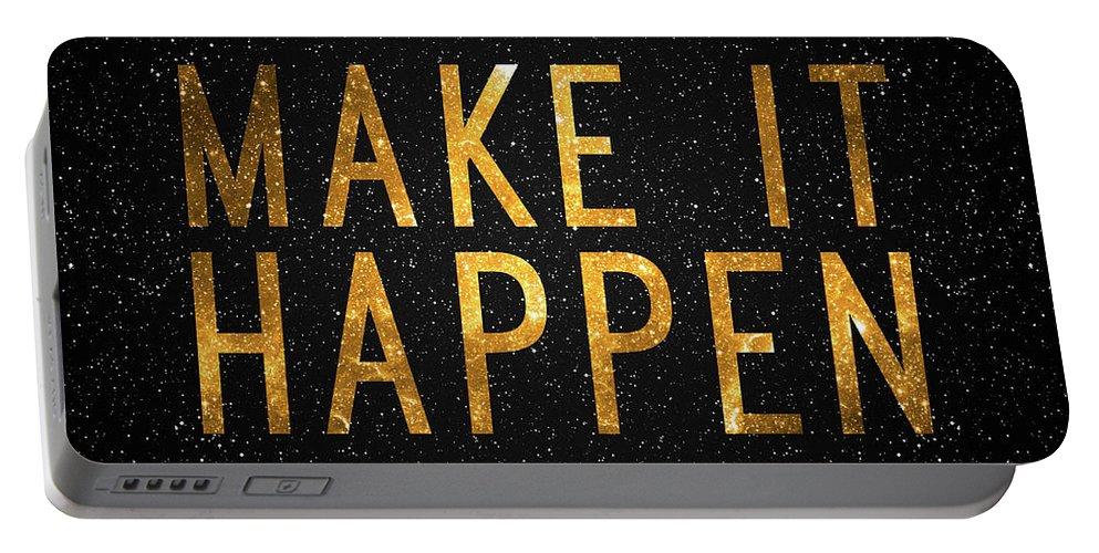 Make It Happen Portable Battery Charger featuring the digital art Make It Happen by Zapista Zapista
