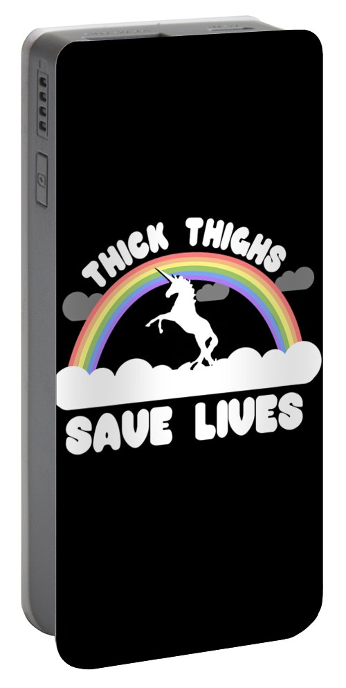 Cool Portable Battery Charger featuring the digital art Thick Thighs Save Lives by Flippin Sweet Gear
