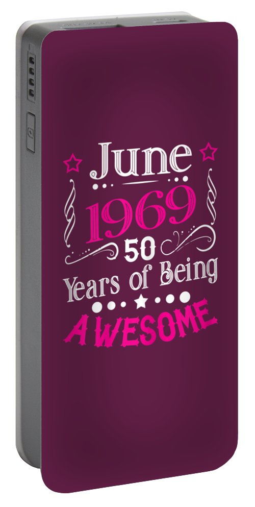 girls' Novelty Clothing Portable Battery Charger featuring the digital art Womens June 1969 50th Birthday Gift 50 Years Old T-shirt by Do David