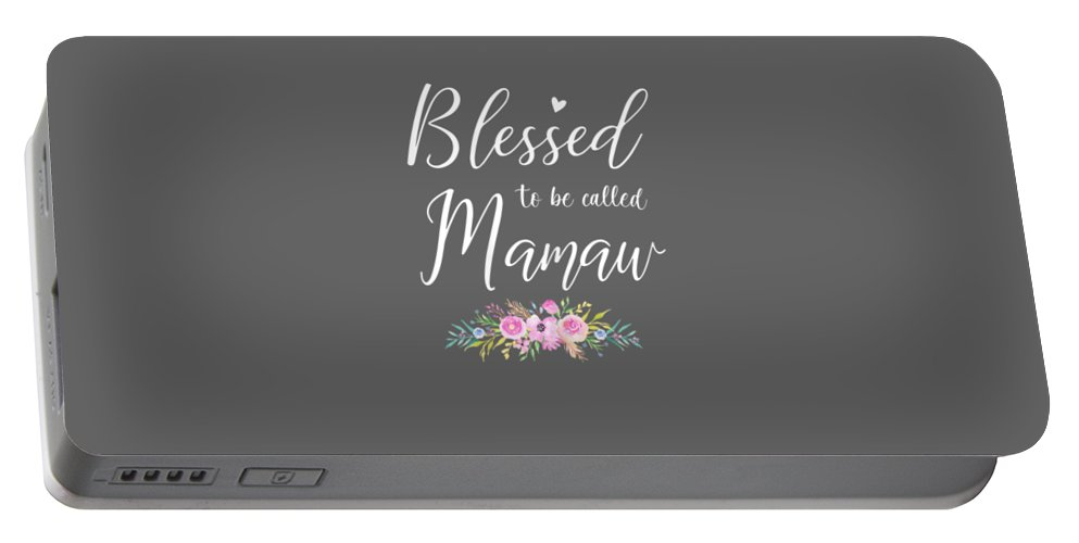 women's Shops Portable Battery Charger featuring the digital art Womens Womens Blessed To Be Called Mamaw Shirt Mothers Day Gifts Tshirt by Do David