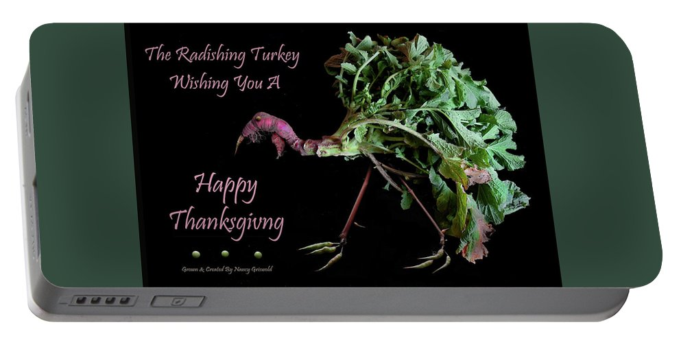 Happy Thanksgiving Portable Battery Charger featuring the photograph The Radishing Turkey Wishing You A Happy Thanksgiving by Nancy Griswold