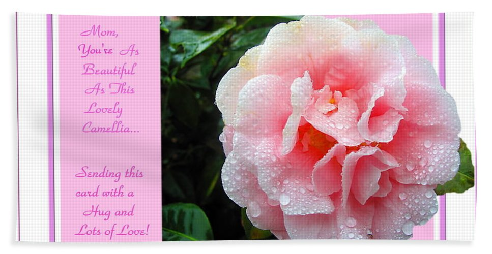 Camellia Beach Towel featuring the photograph Pink Camellia - Happy Mother's Day by Joyce Dickens