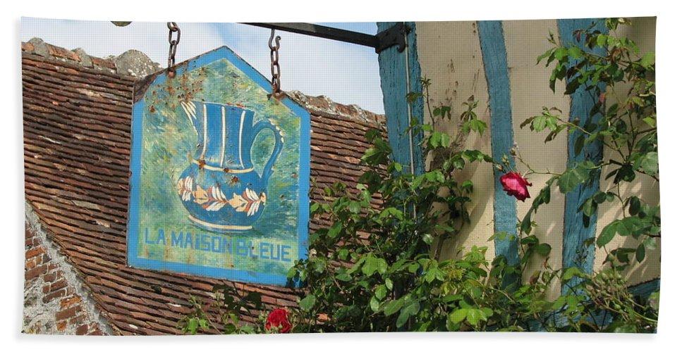France Beach Towel featuring the photograph La Maison Bleue by Mary Ellen Mueller Legault