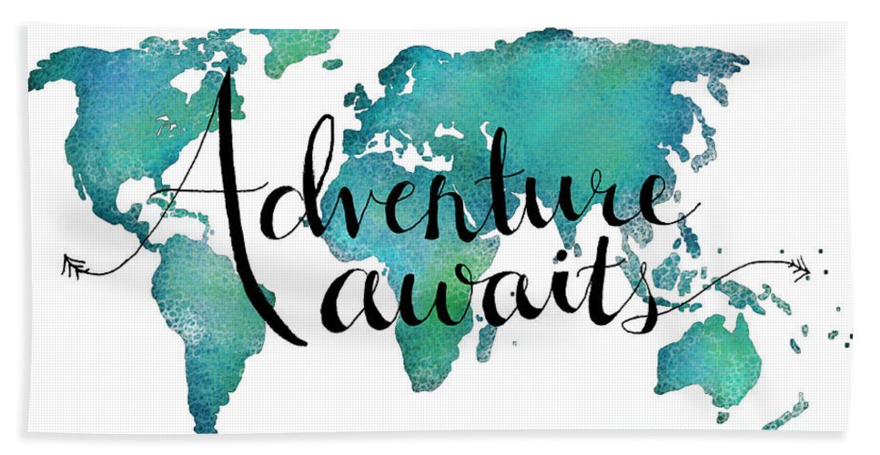 Adventure Awaits Beach Towel featuring the digital art Adventure Awaits - Travel Quote On World Map by Michelle Eshleman