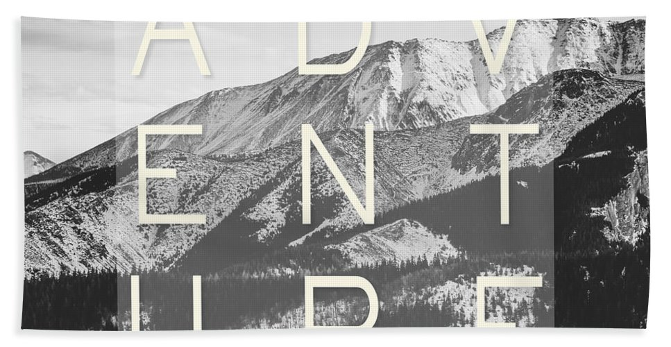 Adventure Beach Towel featuring the photograph Adventure Typography by Pati Photography