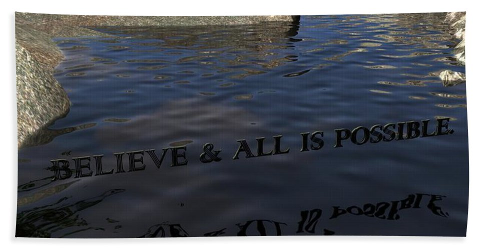 Believe Beach Towel featuring the digital art Believe And All Is Possible by James Barnes