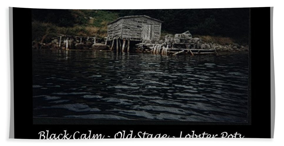Black Calm - Old Stage - Lobster Pots Beach Towel featuring the photograph Black Calm - Old Stage - Lobster Pots by Barbara Griffin