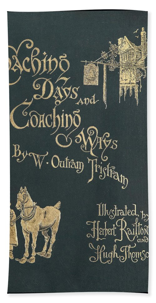 Ancient Beach Towel featuring the photograph Coaching Days And Coaching Ways by Jack R Perry