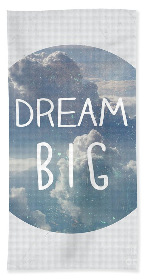 Dream Beach Towel featuring the photograph Dream Big by Pati Photography