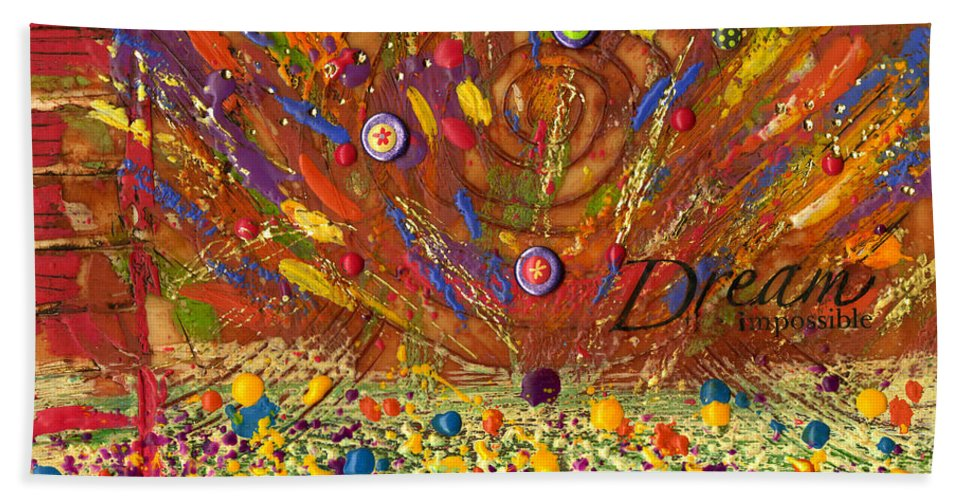Wood Beach Towel featuring the mixed media Dream The Impossible by Angela L Walker