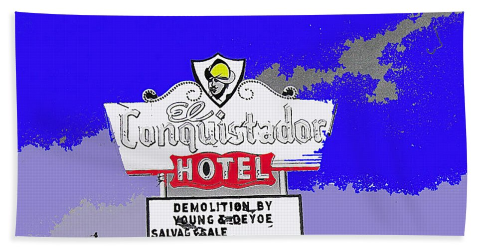El Conquistador Hotel Demolition Sign Tucson Arizona Color Added Beach Towel featuring the photograph El Conquistador Hotel Demolition Sign 1968 Tucson Arizona 1968-2012 by David Lee Guss