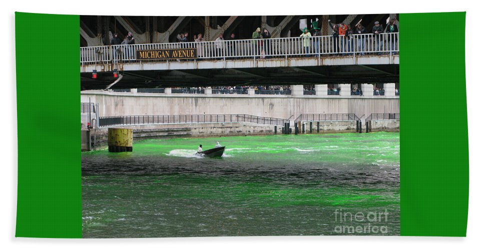 Chicago Beach Towel featuring the photograph Greening The Chicago River by Ann Horn