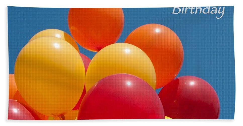 Happy Birthday Beach Sheet Featuring The Photograph Balloons By Ann Horn
