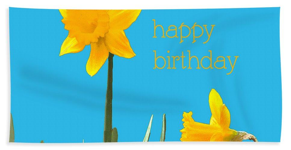 Birthday Card Beach Towel featuring the digital art Happy Birthday Jonquils by Lizi Beard-Ward
