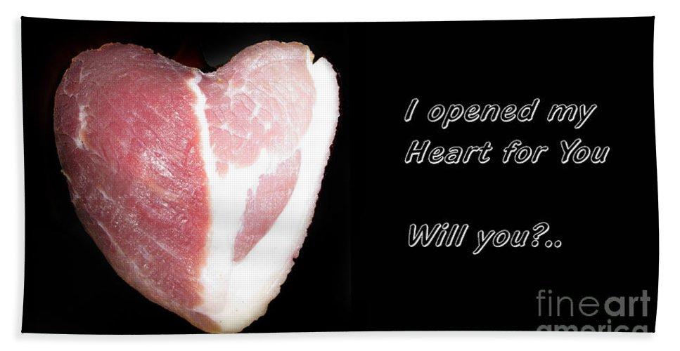 Heart Beach Towel featuring the photograph I Opened My Heart For You by Ausra Huntington nee Paulauskaite