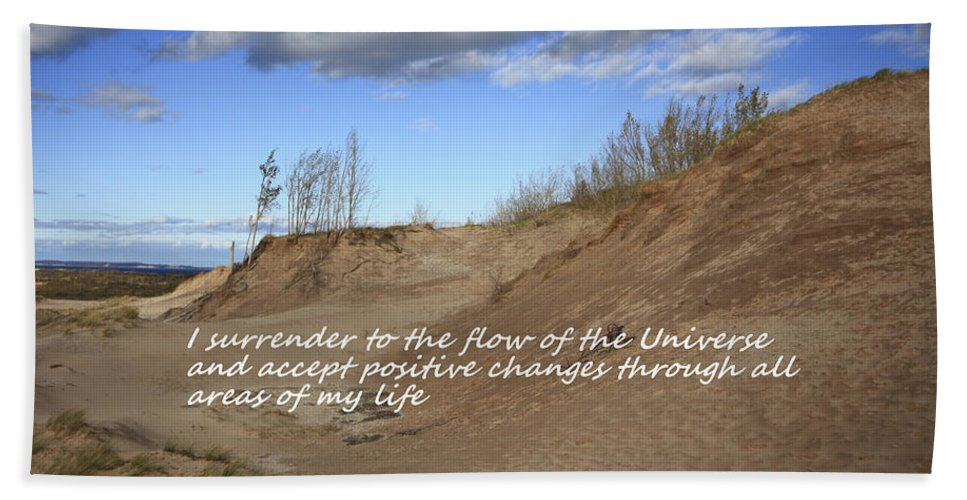 Affirmation Beach Towel featuring the photograph I Surrender To The Flow Of The Universe by Patrice Zinck