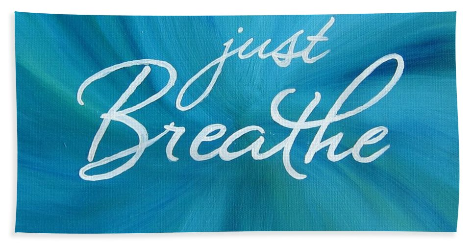 Just Breathe Beach Towel featuring the painting Just Breathe - Aqua by Michelle Eshleman