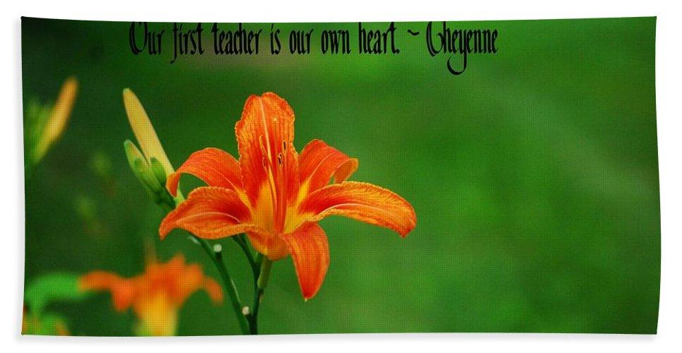 Cheyenne Beach Towel featuring the photograph Our Heart Teaches by Gary Wonning