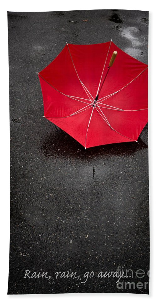 Rain Beach Towel featuring the photograph Rain Rain Go Away by Edward Fielding