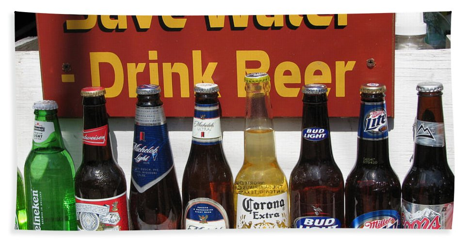 Fun Beach Towel featuring the photograph Save Water Drink Beer by Stacey May