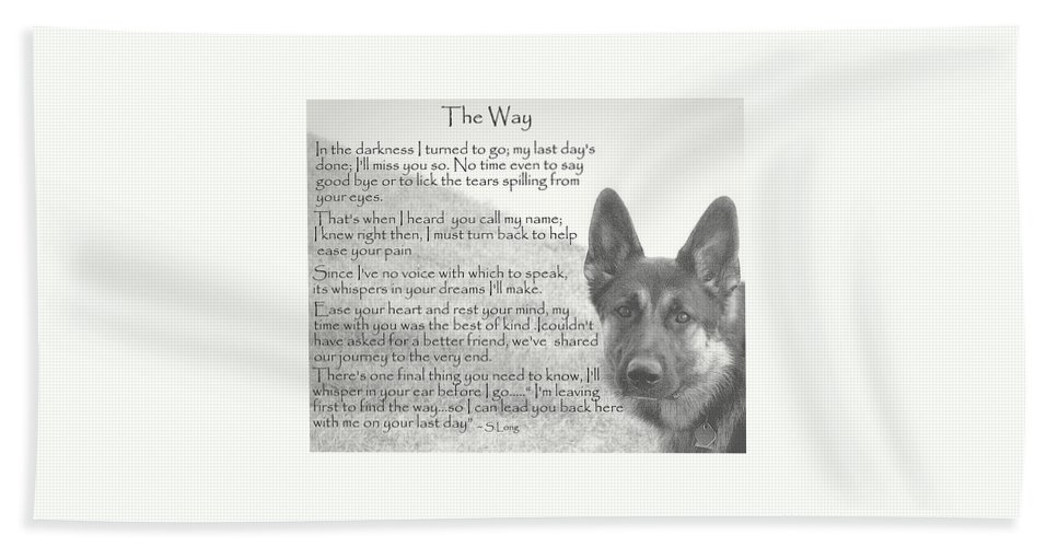 Quote Beach Towel featuring the photograph The Way by Sue Long