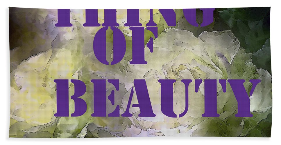 Thing Of Beauty Beach Towel featuring the photograph Thing Of Beauty by Pamela Cooper