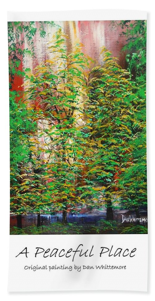 Landscape Beach Towel featuring the painting A Peaceful Place Poster by Dan Whittemore