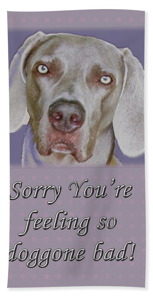 Get Well Beach Towel featuring the photograph Get Well Card - Weimaraner by Mother Nature