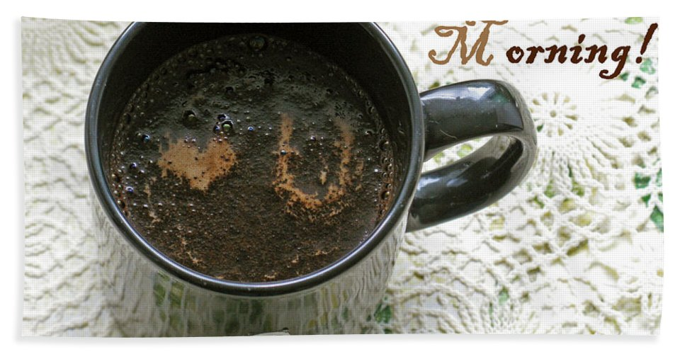 Coffee Beach Towel featuring the photograph Good Morning To The Loved One by Ausra Huntington nee Paulauskaite
