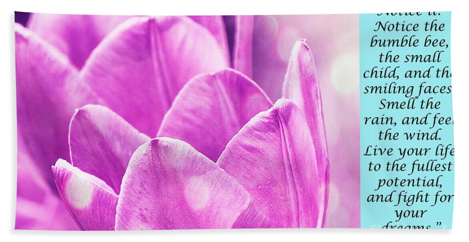 Tulip Beach Towel featuring the photograph Life Is Full Of Beauty by Traci Cottingham