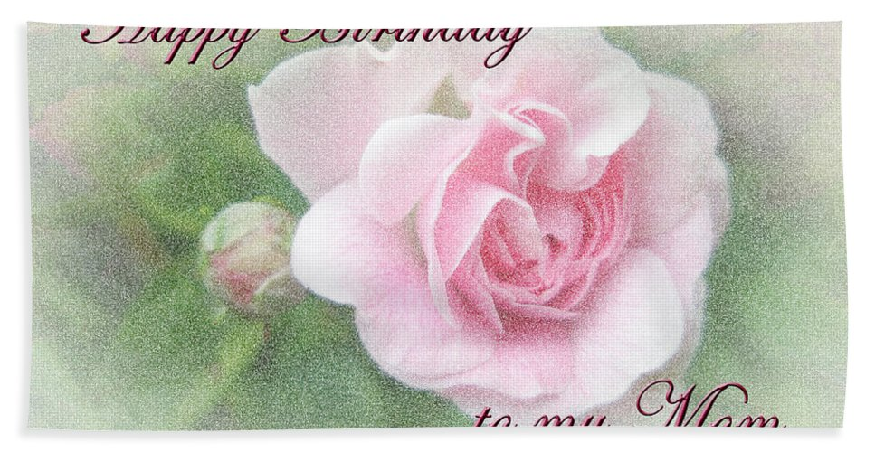 Mom Birthday Greeting Card Pink Rose Beach Sheet For Sale By