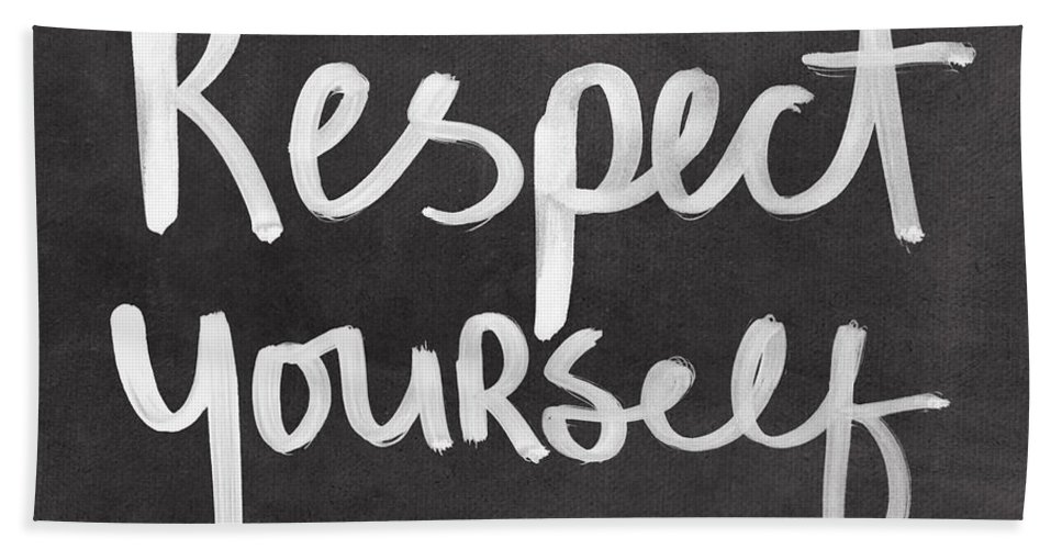 Respect Beach Towel featuring the mixed media Respect Yourself by Linda Woods