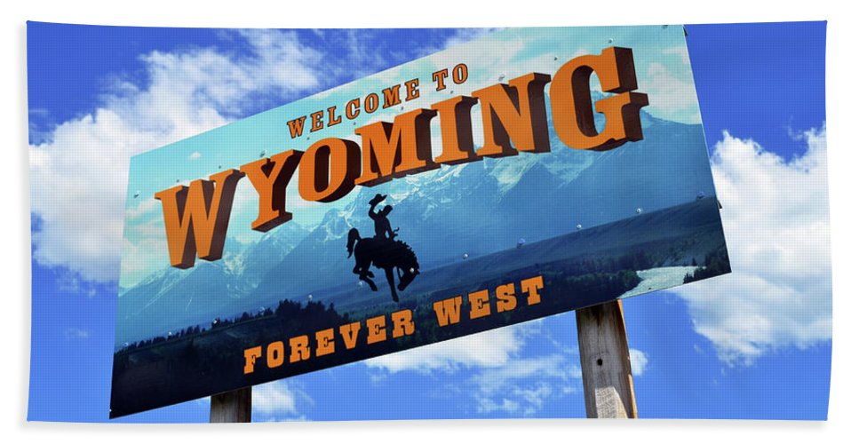 Wyoming Beach Towel featuring the photograph Welcome To The West by La Dolce Vita