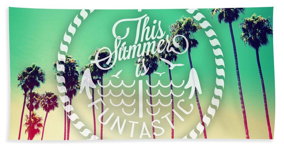 Quote Beach Towel featuring the photograph California Palms II by Chris Andruskiewicz