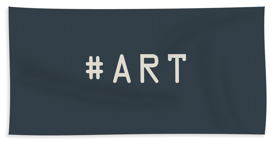 The Meaning Of Art By Serge Averbukh Beach Towel featuring the photograph The Meaning Of Art - Hashtag by Serge Averbukh