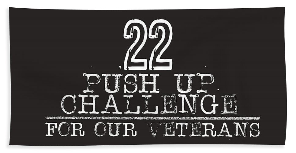 22 Push Up Challenge For Our Veterans Beach Towel