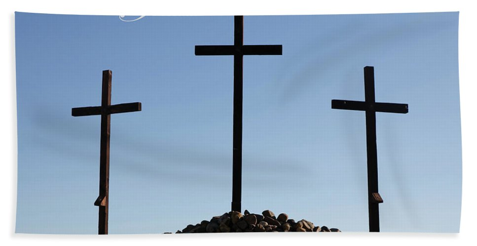 Crosses;easter;jesus;rocks;christian;religion;good Friday; Palm Sunday;baptist;resurrection;scripture;old Rugged Cross; Beach Towel featuring the photograph 3 Crosses by Sue Huffer