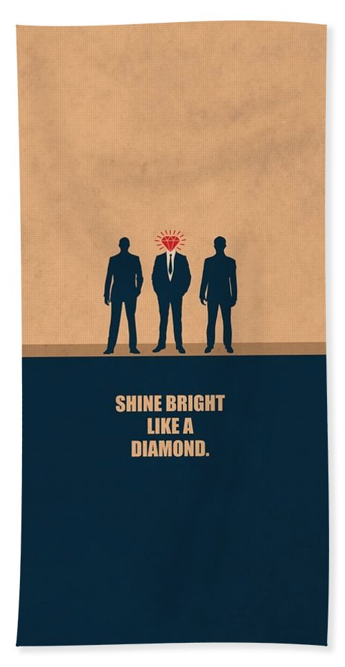 Corporate Beach Towel featuring the digital art Shine Bright Like A Diamond Corporate Start-up Quotes Poster by Lab No 4