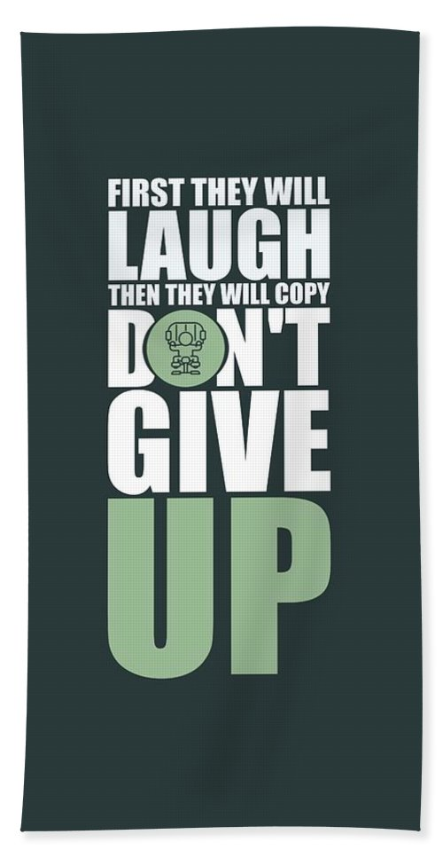 Gym Beach Towel featuring the digital art First They Will Laugh Then They Will Copy Dont Give Up Gym Motivational Quotes Poster by Lab No 4