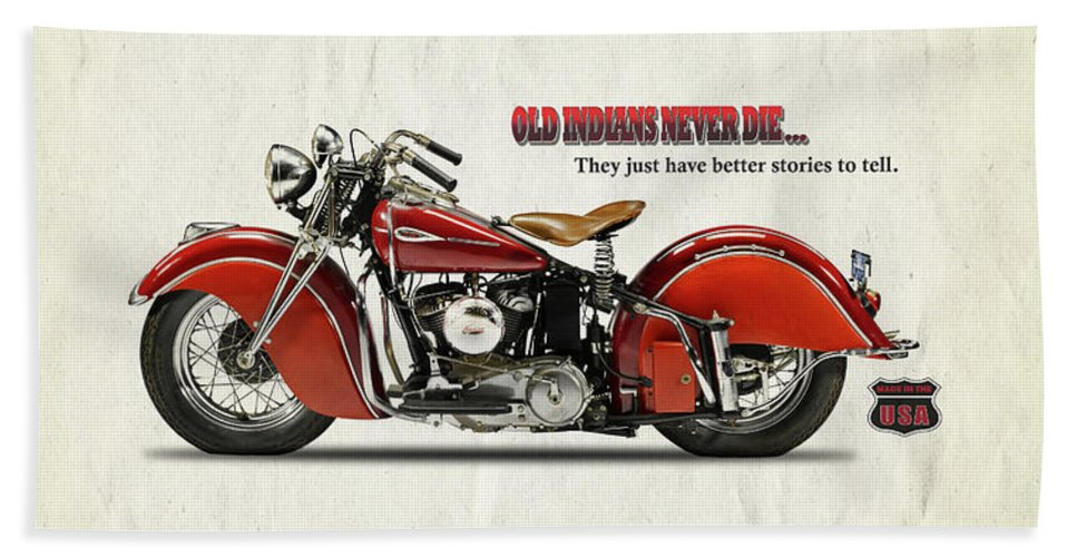 Indian Motorcycle Beach Towel featuring the photograph Old Indians Never Die by Mark Rogan