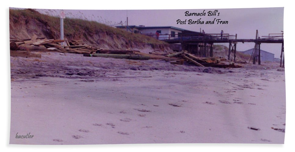 Beach Beach Towel featuring the photograph Barnacle Bill's Post Bertha And Fran by Betsy Knapp