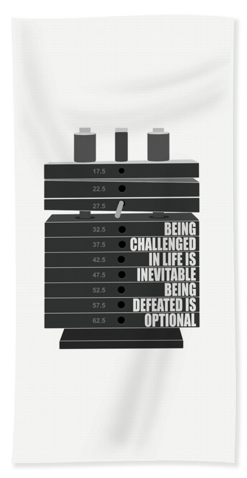 Being Challenged In Life Is Inevitable Being Defeated Is Optional Gym Motivational Quotes Poster Beach Towel For Sale By Lab No 4