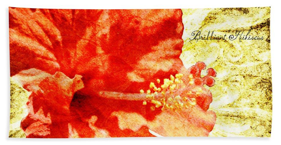 Hibiscus Beach Towel featuring the digital art Brilliant Hibiscus by Teresa Mucha