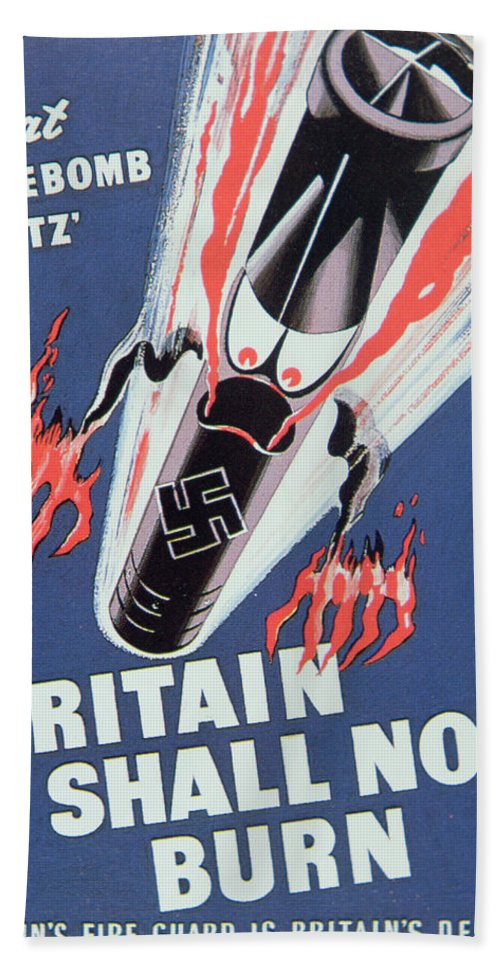 Missile;bomb;london;angry;second World War;wwii;ww2;fire;luftwaffe;blitzkrieg;propaganda;morale Booster;boosting;firebombing;2nd;2 Beach Towel featuring the painting Britain Shall Not Burn by English School